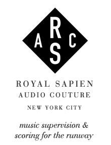 Royal Sapien Audio Couture - Music Supervision and Scorting for the Runway